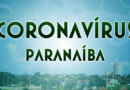 PARANAÍBA: Boletim diário Coronavírus.