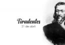21 de Abril-Dia de Tiradentes, saiba o significado: